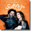 Cover:  Goldschatz - Salt Of The Sea