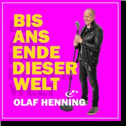 Cover: Olaf Henning - Bis ans Ende dieser Welt