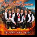 Cover: Kastelruther Spatzen - Feuervogel flieg