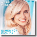 Cover:  Marie Wegener - Immer für dich da