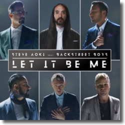Cover: Steve Aoki & Backstreet Boys - Let It Be Me