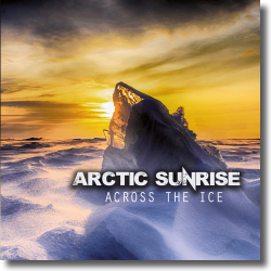 Cover: Arctic Sunrise - Across The Ice