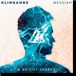 Cover: Klingande & Bright Sparks - Messiah