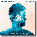 Cover: Klingande & Bright Sparks - Messiah