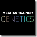 Cover: Meghan Trainor - Genetics