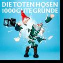 Cover: Die Toten Hosen - 1000 gute Gründe (Ohne Strom)