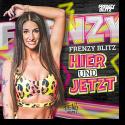 Cover:  Frenzy Blitz - Hier und Jetzt