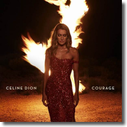 Cover: Celine Dion - Courage