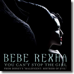 Cover: Bebe Rexha - You Can't Stop The Girl (From Disney's 'Maleficent: Mächte der Finsternis')