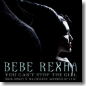 Bebe Rexha - You Can't Stop The Girl (From Disney's 'Maleficent: Mächte der Finsternis')