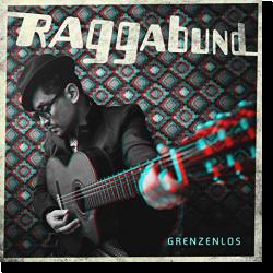 Cover: Raggabund - Grenzenlos