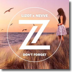 Cover: LIZOT x Nevve - Don't Forget