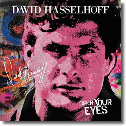 Cover: David Hasselhoff - Open Your Eyes