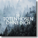 Cover: Die Toten Hosen - Ohne dich (Ohne Strom)