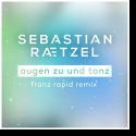Cover:  Sebastian Raetzel - Augen zu und tanz (Franz Rapid Remix)