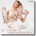 Cover: Pia Malo - Je t'aime heißt ich liebe Dich