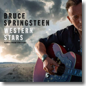 Cover:  Western Stars - Songs From The Film - Bruce Springsteen