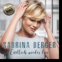 Cover: Sabrina Berger - Endlich wieder frei