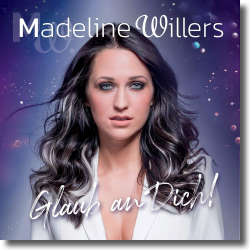 Cover: Madeline Willers - Glaub an Dich