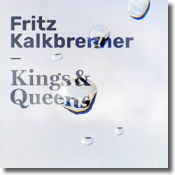 Cover: Fritz Kalkbrenner - Kings & Queens