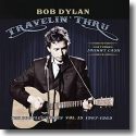 Cover:  Bob Dylan - Travelin' Thru, 1967 - 1969: The Bootleg Series, Vol. 15