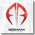 Cover:  Meshiaak - Mask Of All Misery