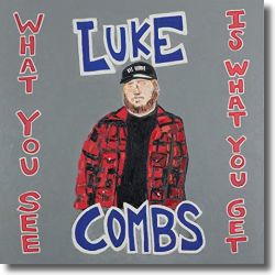 Cover: Luke Combs - What You See Is What You Get