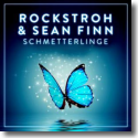 Cover: Rockstroh & Sean Finn - Schmetterlinge