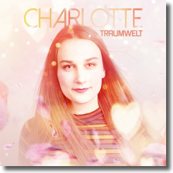 Cover: Charlotte - Traumwelt