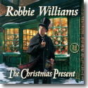 Cover: Robbie Williams - The Christmas Present