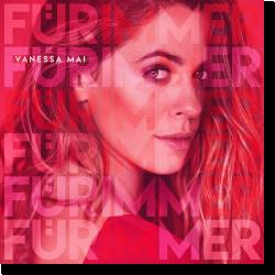 Cover: Vanessa Mai - Für immer