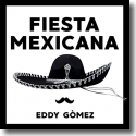 Cover:  Eddy Gomez - Fiesta Mexicana