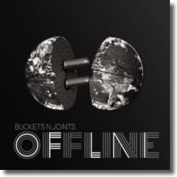 Cover: Buckets N Joints - Offline