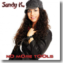 Cover:  Sandy K. - No More Tools