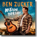 Cover: Ben Zucker - Mein Berlin