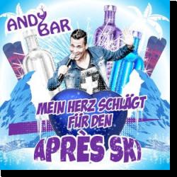 Cover: Andy Bar - Mein Herz schlägt für den Apres Ski