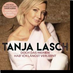 Cover: Tanja Lasch - Doch das Weinen hab' ich längst verlernt