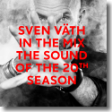Cover: Sven Väth In The Mix: The Sound Of The 20th Season - Various Artists