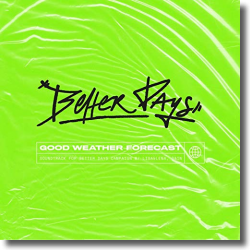 Cover: Good Weather Forecast - Better Days