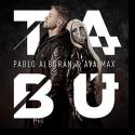 Cover: Pablo Alborán & Ava Max - Tabú