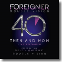 Cover:  Foreigner - Double Vision: Then And Now