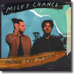Cover: Milky Chance - Mind The Moon
