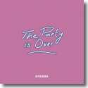 Cover:  Kyasma - The Party Is Over
