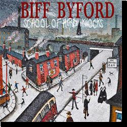 Cover: Biff Byford - School Of Hard Knocks
