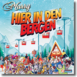 Cover: Marry - Hier in den Bergen