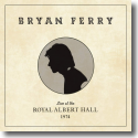 Cover:  Bryan Ferry - Live At The Royal Albert Hall 1974