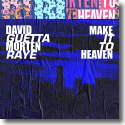 Cover: David Guetta & MORTEN with Raye - Make It To Heaven