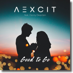 Cover: AEXCIT feat. Danny Dearden - Good To Go