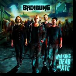 Cover: BRDigung - Walking Dead auf XTC