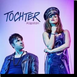 Cover: TOCHTER - Kapitän